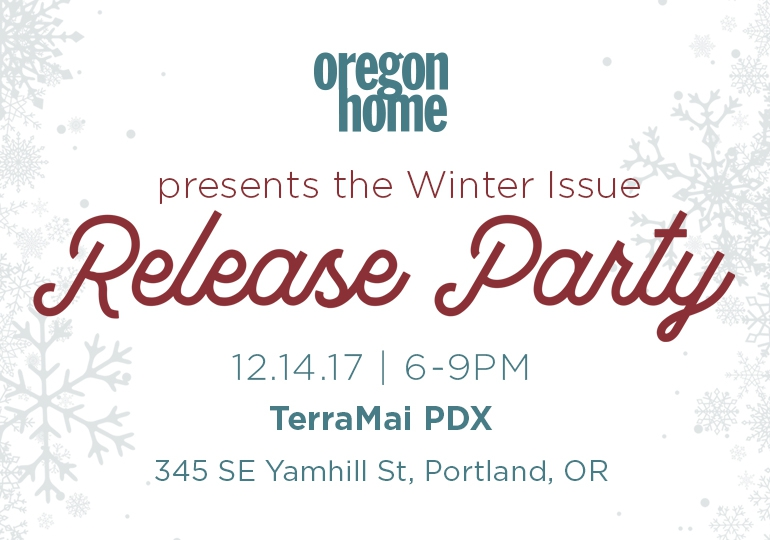 Oregon Home magazine Winter Issue Release Party 2017