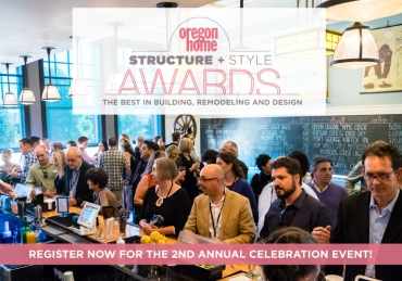 2017 Oregon Home Structure + Style Awards Celebration!